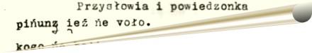 Gwara. Przysłowia i powiedzonka /część 1/